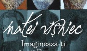 Cartea Imagineaza-ti ca esti Dumnezeu – Matei Visniec (download, pret, reducere)
