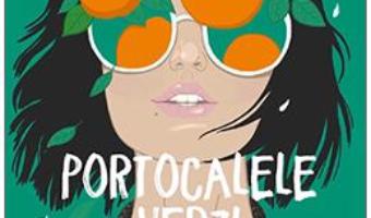 Cartea Portocalele verzi – Vitali Cipileaga (download, pret, reducere)