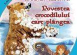 Cartea Povestea ursului cafeniu. Povestea crocodilului care plangea – Vladimir Colin (download, pret, reducere)