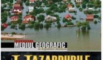 Cartea Hazardurile naturale – Valeriu Cazac, Ilien Boian, Nina Volontir (download, pret, reducere)