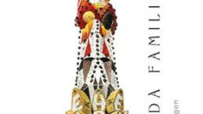 Cartea Sagrada Familia – Gijs van Hensbergen (download, pret, reducere)