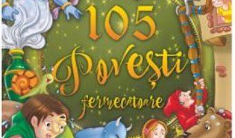 Cartea 105 povesti fermecatoare (download, pret, reducere)