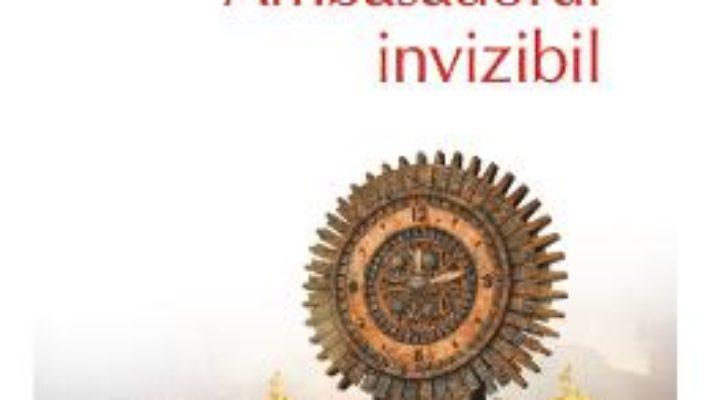 Cartea Ambasadorul invizibil – Nichita Danilov (download, pret, reducere)
