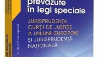 Cartea Infractiuni prevazute in legi speciale – Adrian M. Truichici, Luiza Neagu (download, pret, reducere)