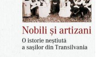 Cartea Nobili si artizani – Rudiger von Kraus (download, pret, reducere)