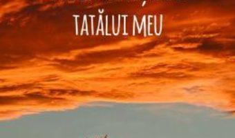 Cartea Povestea nasterii tatalui meu – Cornel Samara (download, pret, reducere)