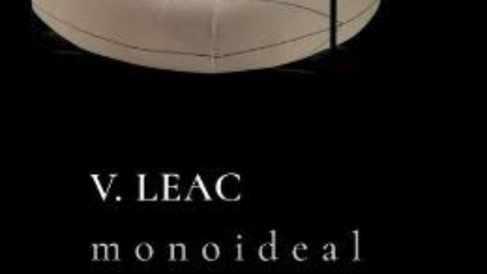 Cartea Monoideal – V. Leac (download, pret, reducere)