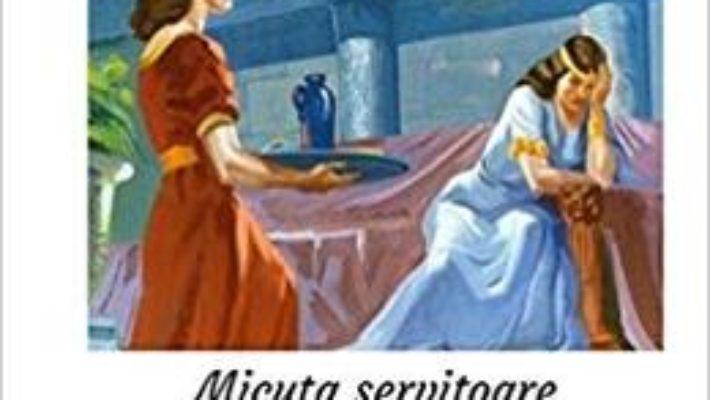 Cartea Micuta servitoare din Israel – Emma Howard Wight (download, pret, reducere)