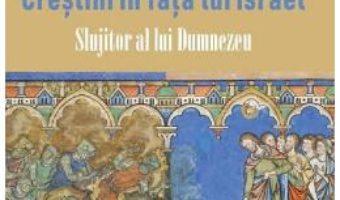 Cartea Crestini in fata lui Israel – Michel Remaud (download, pret, reducere)