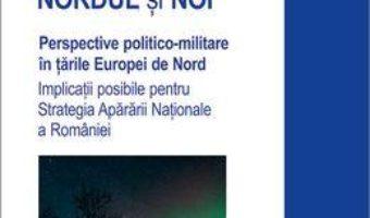 Cartea Nordul si noi – Teodora Hrib (download, pret, reducere)