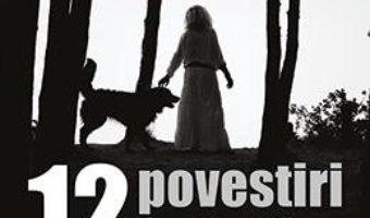 Cartea 12 povestiri fantastice – Danut Ungureanu, Marian Truta (download, pret, reducere)
