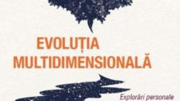 Cartea Evolutia multidimensionala – Kim McCaul (download, pret, reducere)