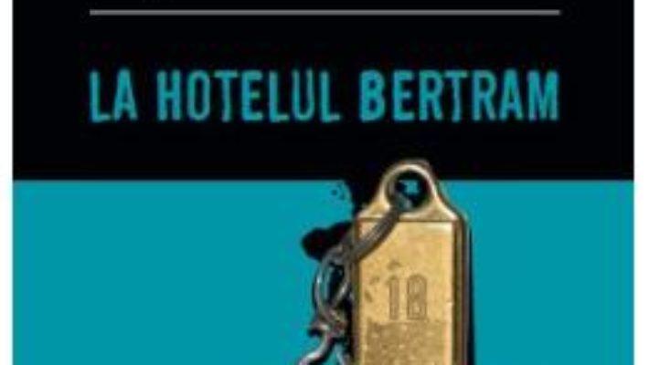 Cartea La hotelul Bertram – Agatha Christie (download, pret, reducere)