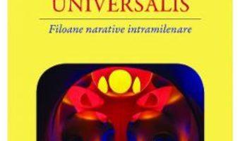 Cartea Epica universalis – Geo Vasile (download, pret, reducere)