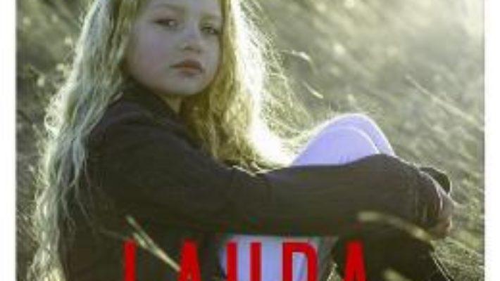 Cartea Laura in tinutul padurilor – Dan Doman (download, pret, reducere)