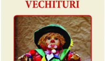 Cartea Cutia cu vechituri – Ecaterina Petrescu Botoncea (download, pret, reducere)