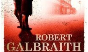 Cartea The Silkworm: Cormoran Strike Book 2 – Robert Galbraith (download, pret, reducere)