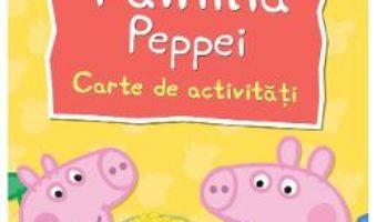Cartea Peppa Pig: Familia Peppei (download, pret, reducere)