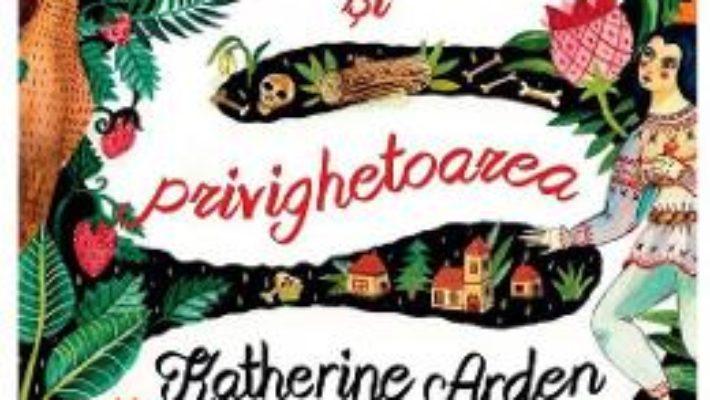Cartea Ursul si privighetoarea – Katherine Arden (download, pret, reducere)