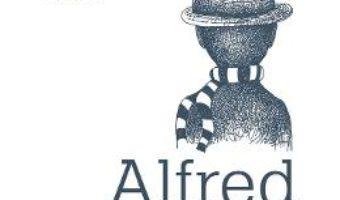 Cartea Alfred, un monstru mult prea simplu – Corina Dascalu (download, pret, reducere)