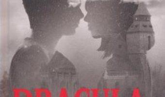Cartea Dracula. The Kiss in the Black Church – Nicole Dutu (download, pret, reducere)