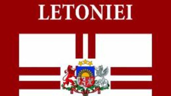 Cartea Istoria Letoniei – Silviu Miloiu (download, pret, reducere)