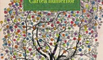 Cartea Cartea numerilor – Florina Ilis (download, pret, reducere)