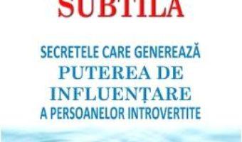 Cartea Influenta subtila – Jennifer B. Kahnweiler (download, pret, reducere)
