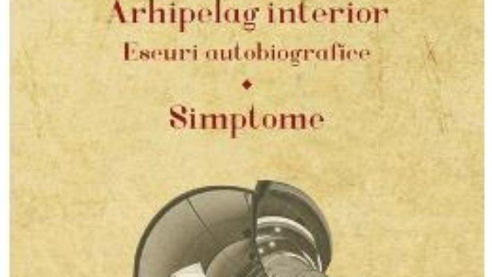 Cartea Arhipelag interior – Virgil Nemoianu (download, pret, reducere)