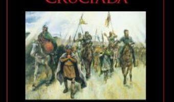 Cartea Prima cruciada 1096-1099 – David Nicolle (download, pret, reducere)