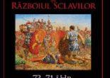 Cartea Spartacus si Razboiul Sclavilor. 73-71 i.Hr. – Nic Fields (download, pret, reducere)