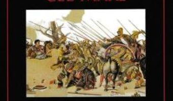 Cartea Alexandru cel Mare. Campaniile din 336-323 i. Hr. – Waldemar Heckel (download, pret, reducere)