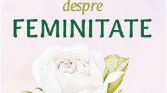 Cartea Carte despre feminitate – Petru Kolomeitev (download, pret, reducere)