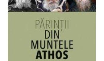 Cartea Despre rugaciune – Parintii din Muntele Athos (download, pret, reducere)