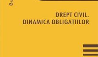 Cartea Drept civil. Dinamica obligatiilor – Adriana Almasan (download, pret, reducere)