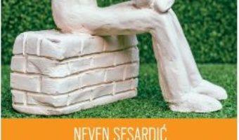 Cartea Cand ratiunea pleaca in vacanta – Neven Sesardic (download, pret, reducere)