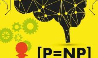 Cartea P = NP – Alexandra Felecan (download, pret, reducere)