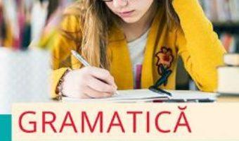 Cartea Gramatica pentru clasa 6 – Mihaela Georgescu, Nicoleta Ionescu (download, pret, reducere)