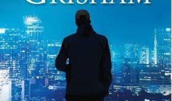 Cartea Avocatul rebel – John Grisham (download, pret, reducere)
