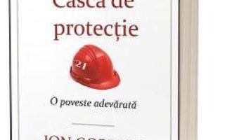 Cartea Casca de protectie – Jon Gordon (download, pret, reducere)