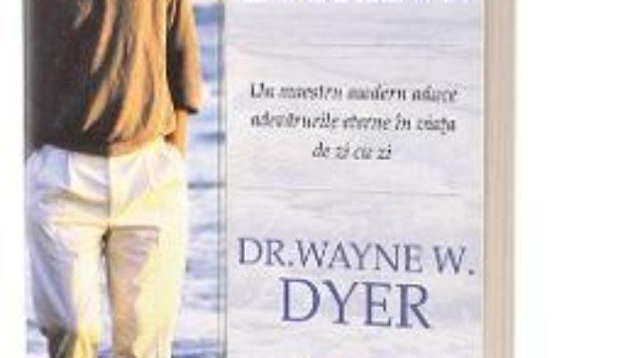 Cartea Intelepciunea evurilor – Waine W. Dyer (download, pret, reducere)