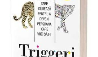 Cartea Triggeri – Marshall Goldsmith, Mark Reiter (download, pret, reducere)