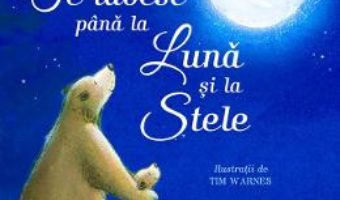 Cartea Te iubesc pana la Luna si la Stele – Amelia Hepworth (download, pret, reducere)