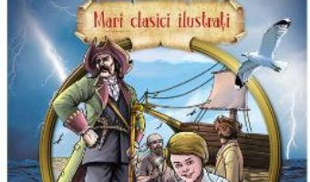 Cartea Comoara din insula – Robert Louis Stevenson (download, pret, reducere)
