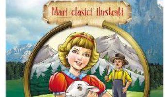 Cartea Heidi – Johanna Louise Spyri (download, pret, reducere)