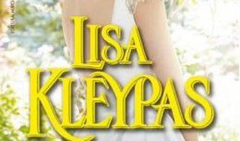 Cartea Un strain frumos – Lisa Kleypas (download, pret, reducere)