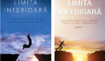 Cartea Limita inferioara Vol. 1+2 – Florin Rosoga (download, pret, reducere)