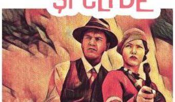 Cartea Bonnie si Clyde – James Buckley Jr. (download, pret, reducere)