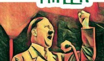 Cartea Adolf Hitler – James Buckley Jr. (download, pret, reducere)