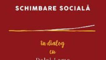 Cartea Businessul, instrument pentru schimbare sociala. In dialog cu Dalai Lama – Sander G. Tideman (download, pret, reducere)